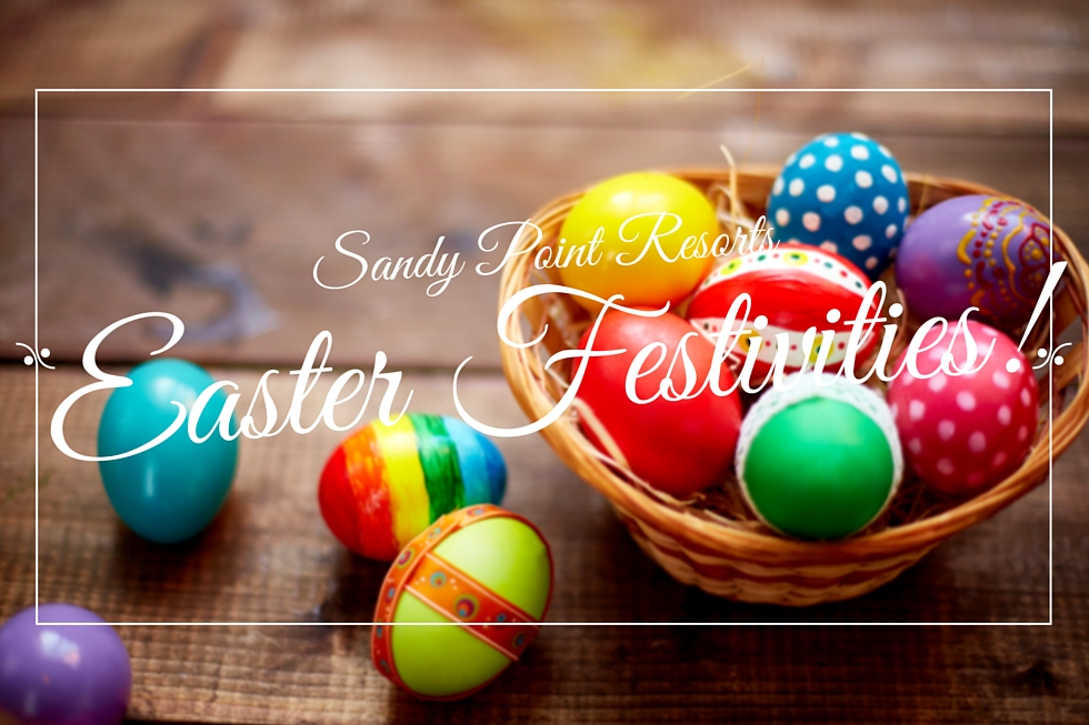 Easter Festivities at Sandy Point