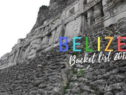 Belize Bucket List 2017