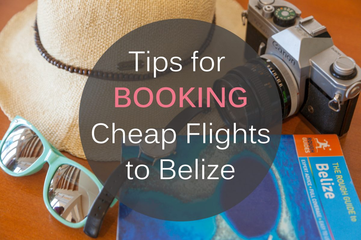 Tips-for-Booking-Cheap-Flights_to_belize