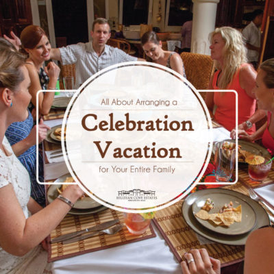 celebration vacation for the entire family