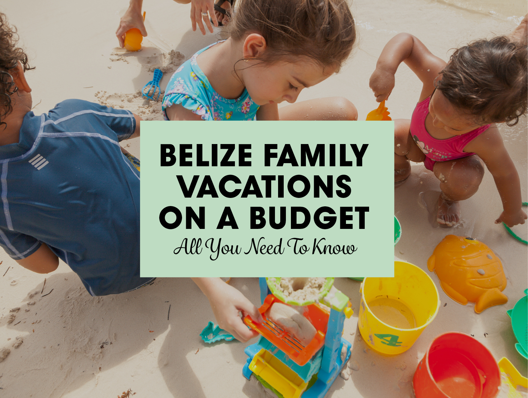 Belize Family Vacations