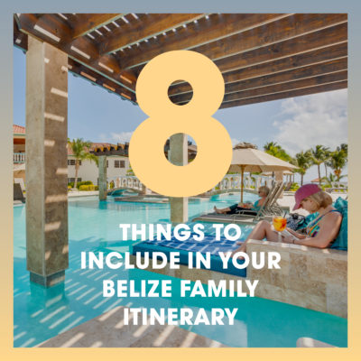 8-things-to-do-for-your-belize-family-vacation