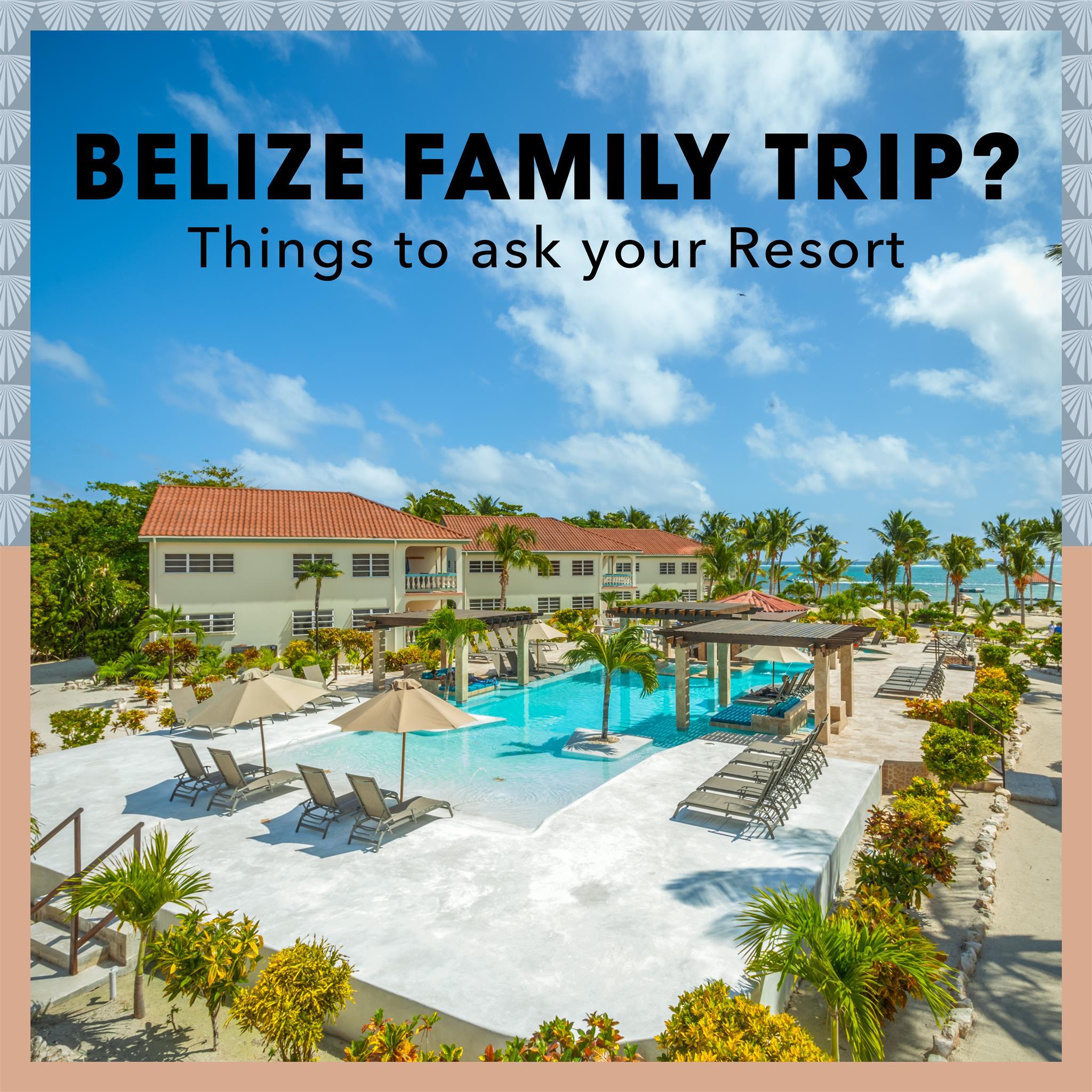 Belize Family Trip