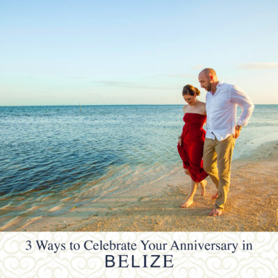 celebrate-your-anniversary-in-belize-banner