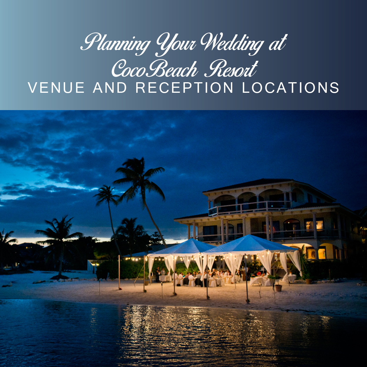 Planning Your Wedding at Coco Beach Resort