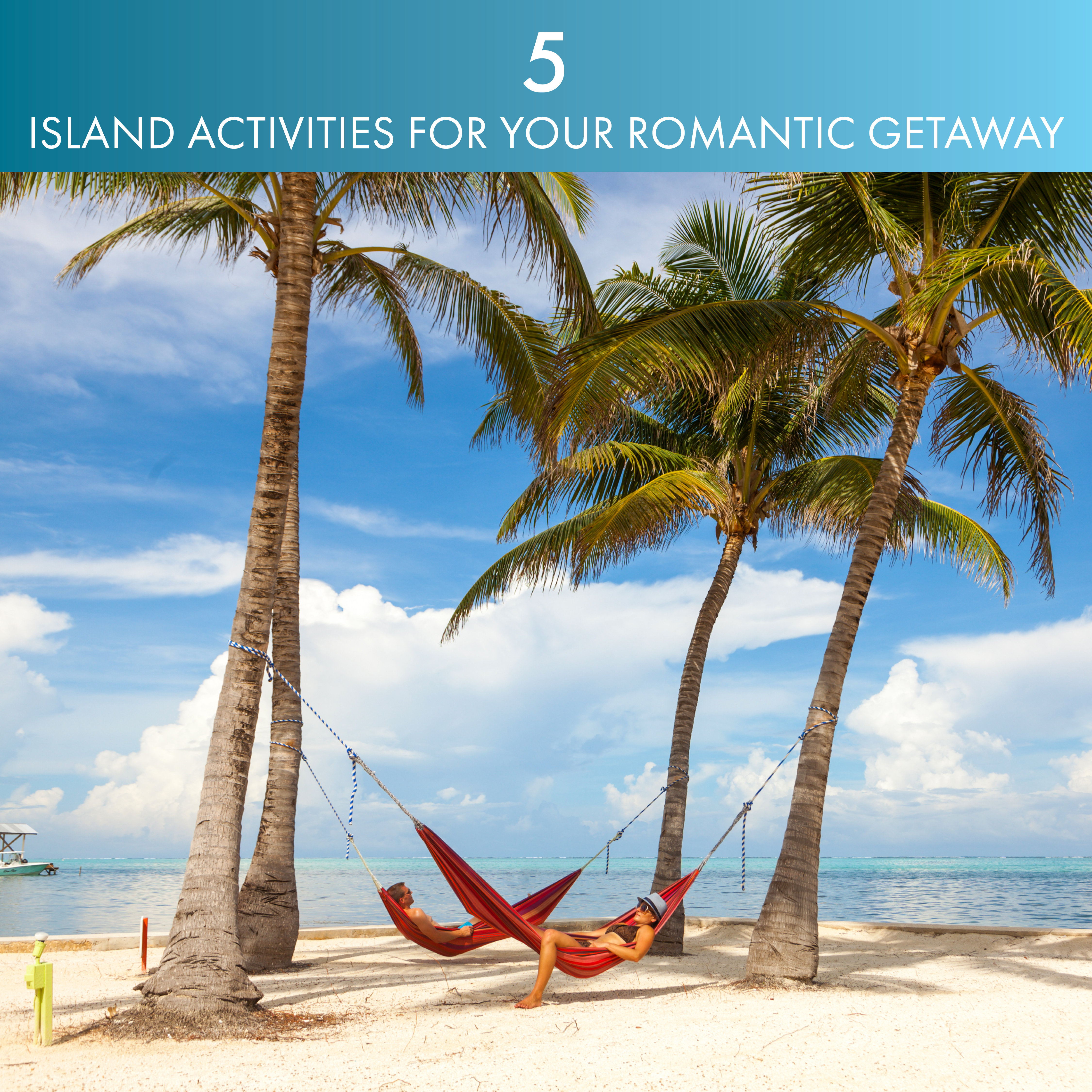 5 Island Romantic actives