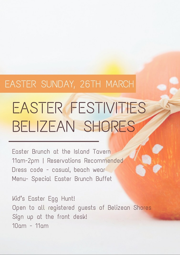 Belizean Shores Easter Festivities