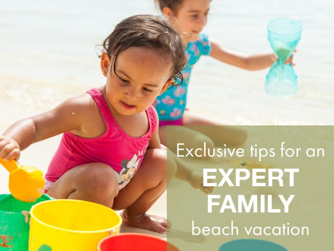 expert family beach vacation