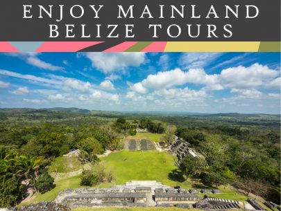 enjoy mainland belize tours