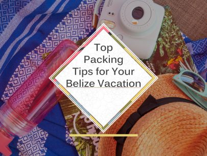 Top-Packing-Tips-for-belize