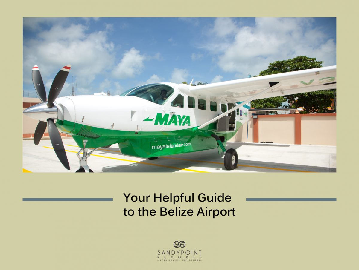 Your-Guide-to-Belize-Airport