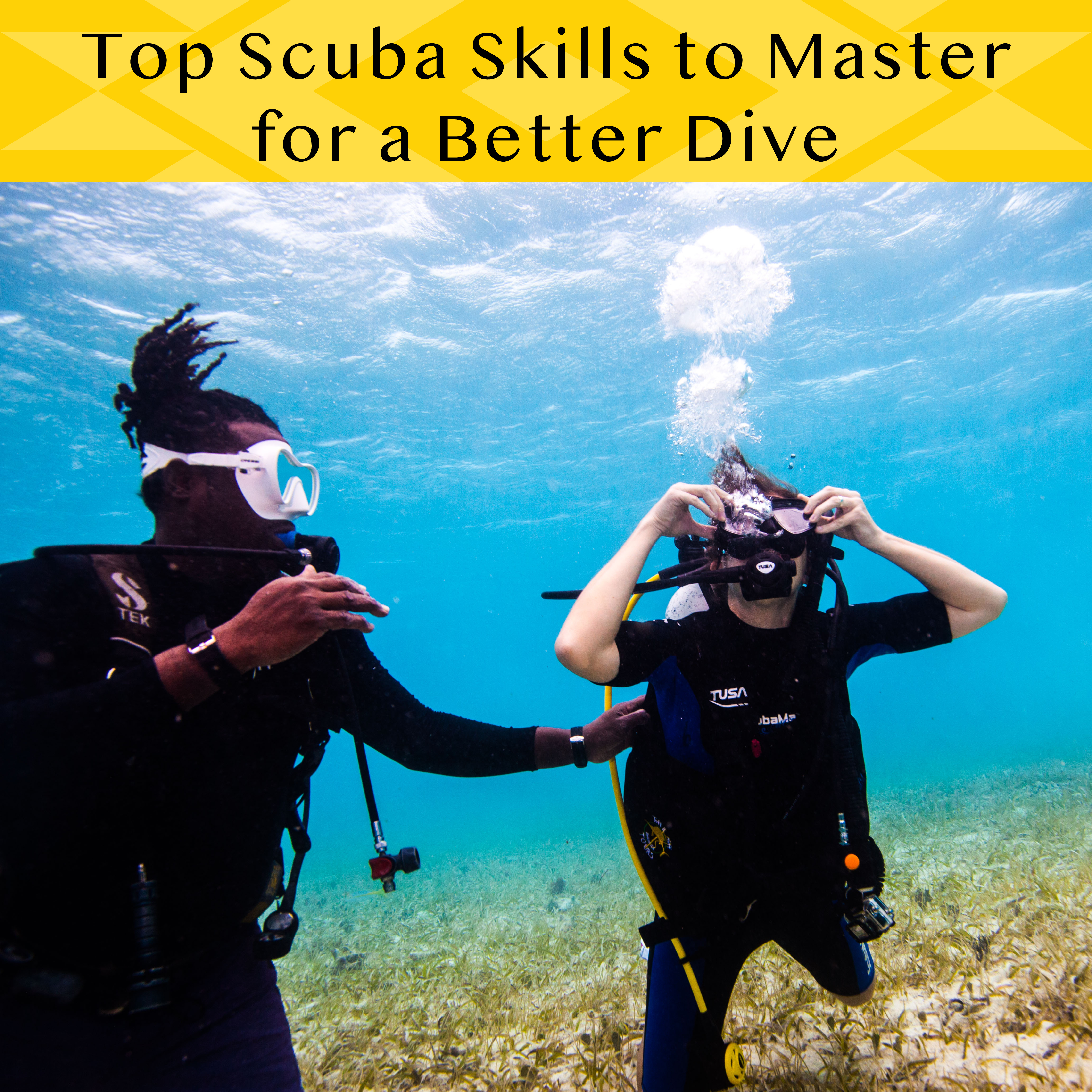 Top Scuba Skills to Master for better dive